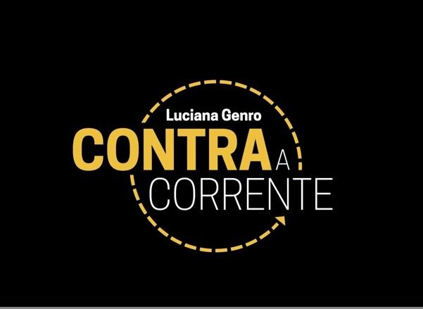Documentário Luciana Genro Contra a Corrente