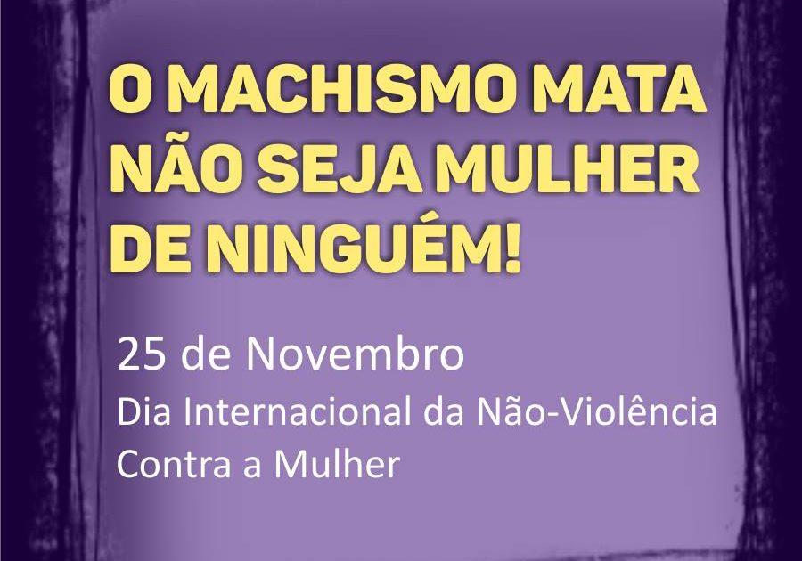 Dia Internacional da Não-Violência Contra a Mulher