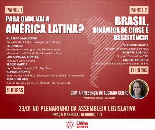 Evento organizado pela Fundação Lauro Campos e pelo PSOL gaúcho ocorre no dia 23/01