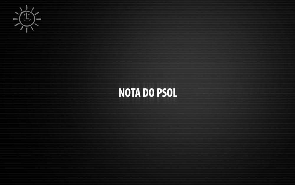 Nota do PSOL