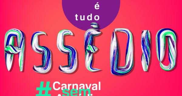 Carnaval sem assédio!