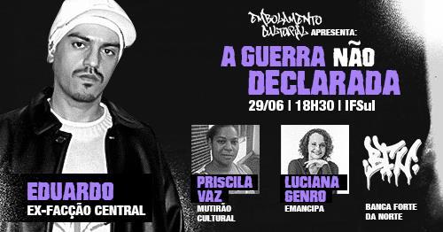 """Charqueadas recebe o evento """"A Guerra Não Declarada"""""""