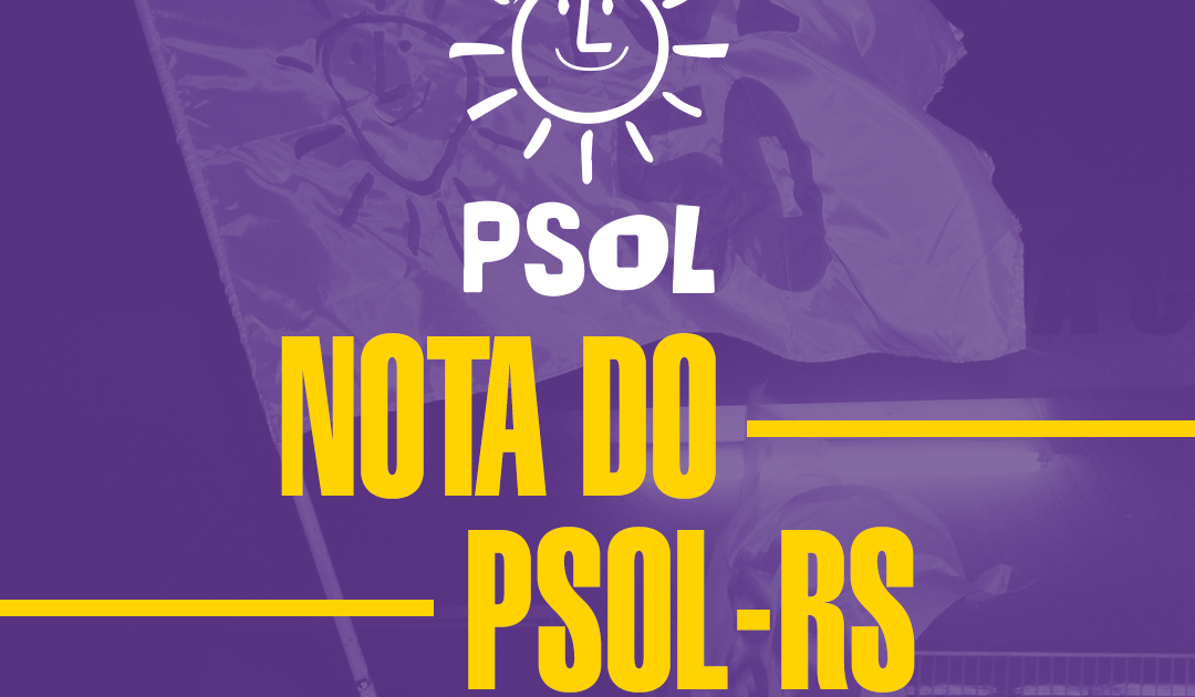 Nota PSOL RS