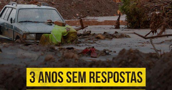 Tragédia de Mariana: 3 anos de lama e luta