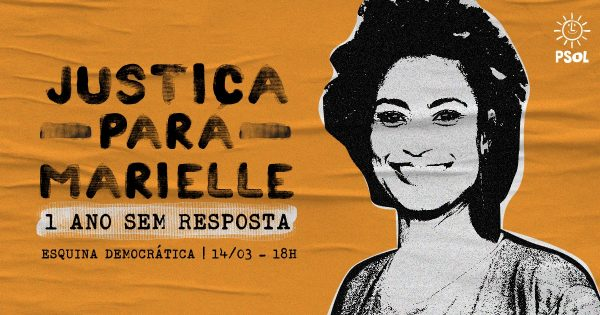 Justiça para Marielle – 1 ano sem resposta