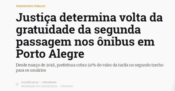 Prefeitura de Porto Alegre erra ao cobrar segunda passagem, diz Justiça