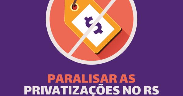 Deputada Luciana Genro protocola projeto para paralisar processos de privatização no RS