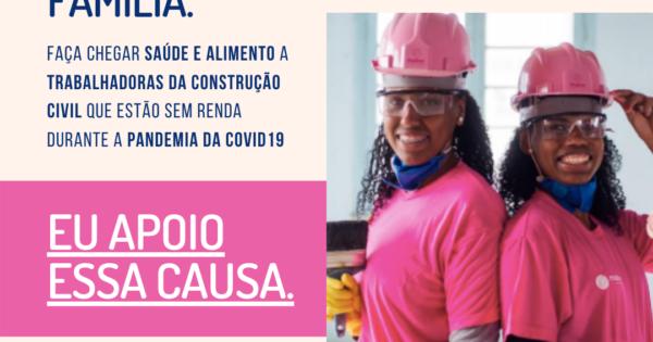 ONG lança campanha para vale alimentação a trabalhadoras da construção civil