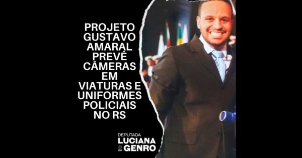 Deputada Luciana Genro protocola projeto de Lei Gustavo Amaral