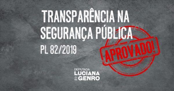 Aprovado projeto de transparência na segurança pública