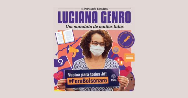 Um mandato de muitas lutas: prestação de contas da deputada Luciana Genro