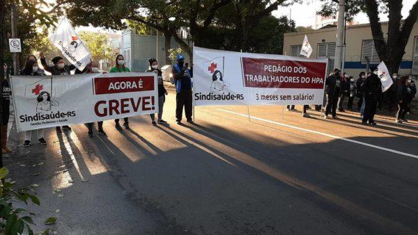 Trabalhadores do HPA estão há três meses sem receber seus salários. | Foto: Divulgação/Sindisaúde-RS
