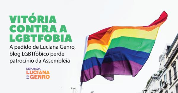 Após pedido de Luciana Genro, blog LGBTfóbico perde patrocínio da Assembleia