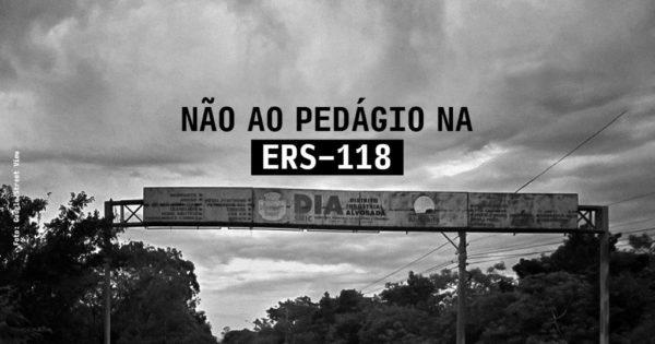 Não ao pedágio na ERS-118!