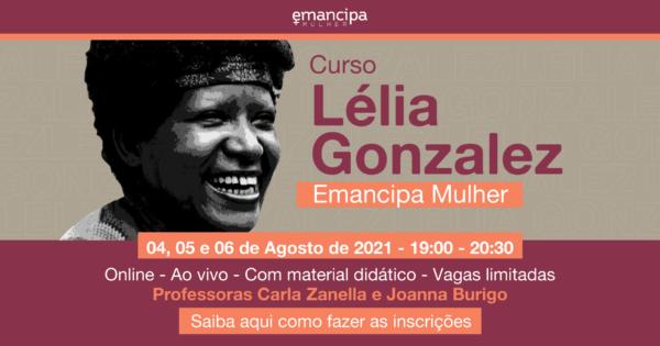 Emancipa Mulher oferece curso sobre Lélia Gonzalez